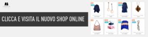 Visita la boutique online